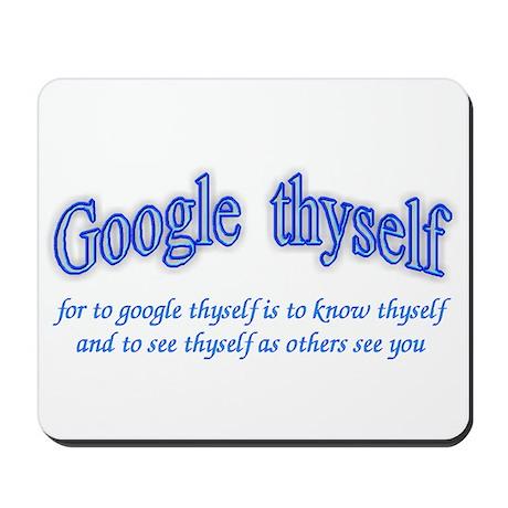 Google thyself Mousepad