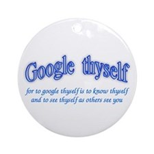 Google thyself Ornament (Round)