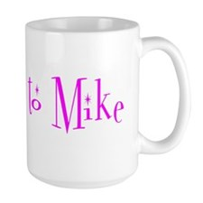 Belongs to Mike Mug