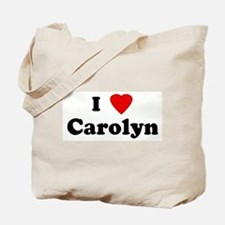 I Love Carolyn Tote Bag
