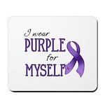 Wear Purple - Myself Mousepad