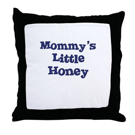 Mommy's Little Honey Throw Pillow