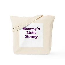 Mommy's Little Honey Tote Bag