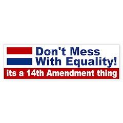 14th Amendment Thing Bumper Bumper Sticker