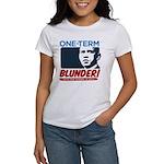 One-Term BLUNDER! Women's T-Shirt