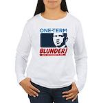 One-Term BLUNDER! Women's Long Sleeve T-Shirt