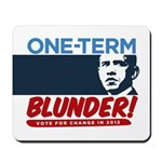 One-Term BLUNDER! Mousepad