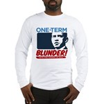 One-Term BLUNDER! Long Sleeve T-Shirt
