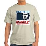 One-Term BLUNDER! Light T-Shirt
