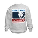 One-Term BLUNDER! Kids Sweatshirt