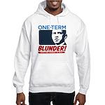 One-Term BLUNDER! Hooded Sweatshirt