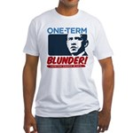 One-Term BLUNDER! Fitted T-Shirt
