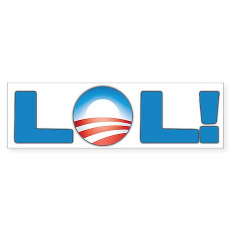 Obama LOL! Bumper Sticker (10 pk)