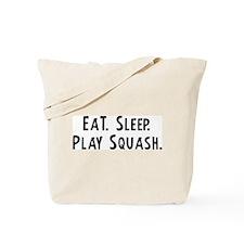 Eat, Sleep, Play Squash Tote Bag