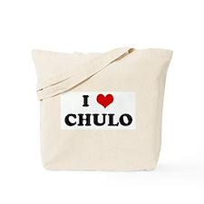 I Love CHULO Tote Bag