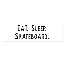 Eat, Sleep, Skateboard Bumper Bumper Sticker