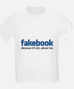 "Fakebook ""Because it's ALL about me."" T-Shirt"