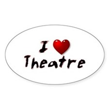 I (heart) Theatre Oval Decal