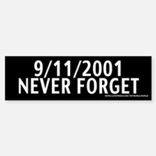 September 11th - Never Forget Bumper Bumper Bumper Sticker