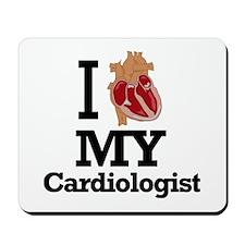 I Heart My Cardiologist Mousepad