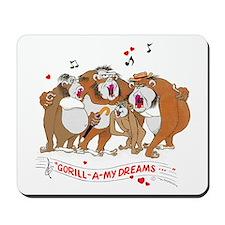 GOR-ILL-A my dreams. Mousepad