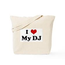I Love My DJ Tote Bag