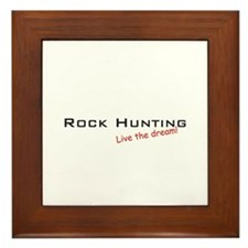 Rock Hunting / Dream! Framed Tile