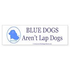 Blue Dogs Aren't Lap Dogs Bumper Sticker (10 pk)