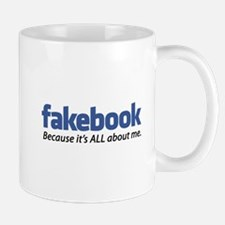 """Fakebook """"It's all about ME"""" Mug"""
