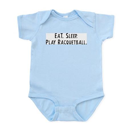 Eat, Sleep, Play Racquetball Infant Creeper