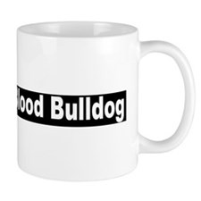 """Alapha Blue Blood Bulldog"" Mug"