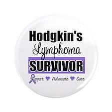 "Hodgkin's Lymphoma Survivor 3.5"" Button"