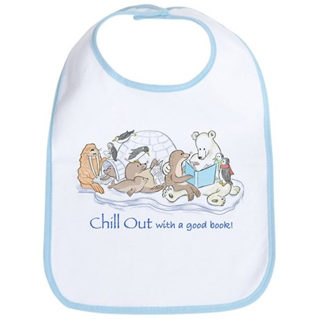 Chill out.... Bib