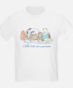 Chill out.... T-Shirt