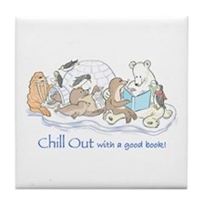 Chill out.... Tile Coaster