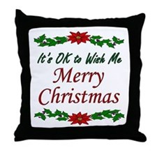 """""""Merry Christmas OK!"""" Throw Pillow"""