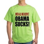 With Due Respect Green T-Shirt