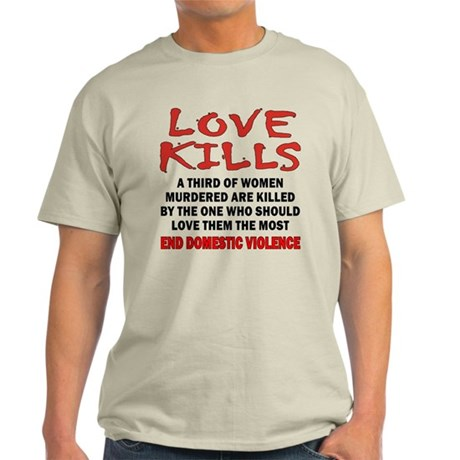 Love Kills Light T-Shirt