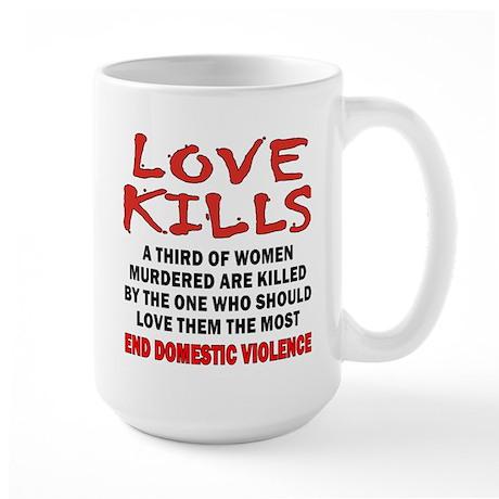 Love Kills Large Mug