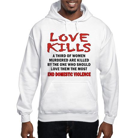 Love Kills Hooded Sweatshirt