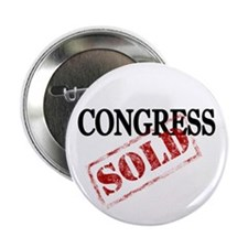 """congress is sold 2.25"""" Button"""