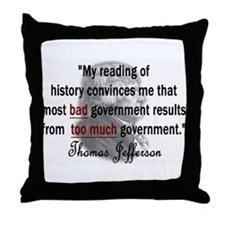 Thomas Jefferson Bad Governme Throw Pillow