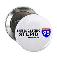 This is Getting Stupid I-95 Button