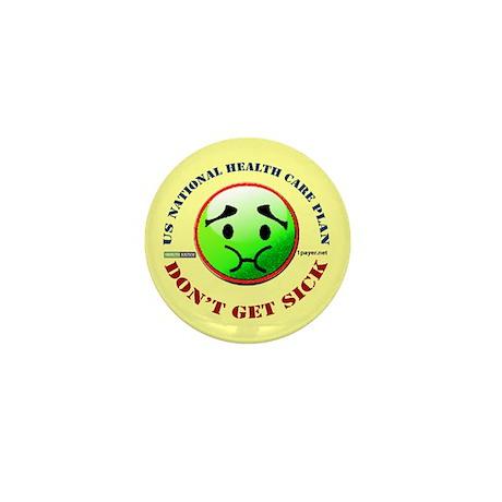 Don't Get Sick Mini Button