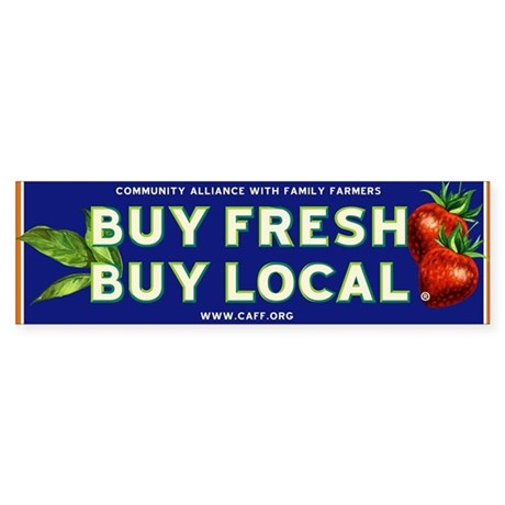 Buy Fresh Buy Local classic Bumper Sticker