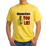 ObamaCare: YOU LIE Yellow T-Shirt