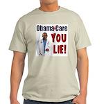 ObamaCare: YOU LIE Light T-Shirt