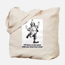 Grave Dance - Tote Bag