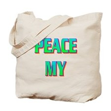 PEACE MY ASS! Tote Bag