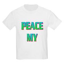 PEACE MY ASS! T-Shirt